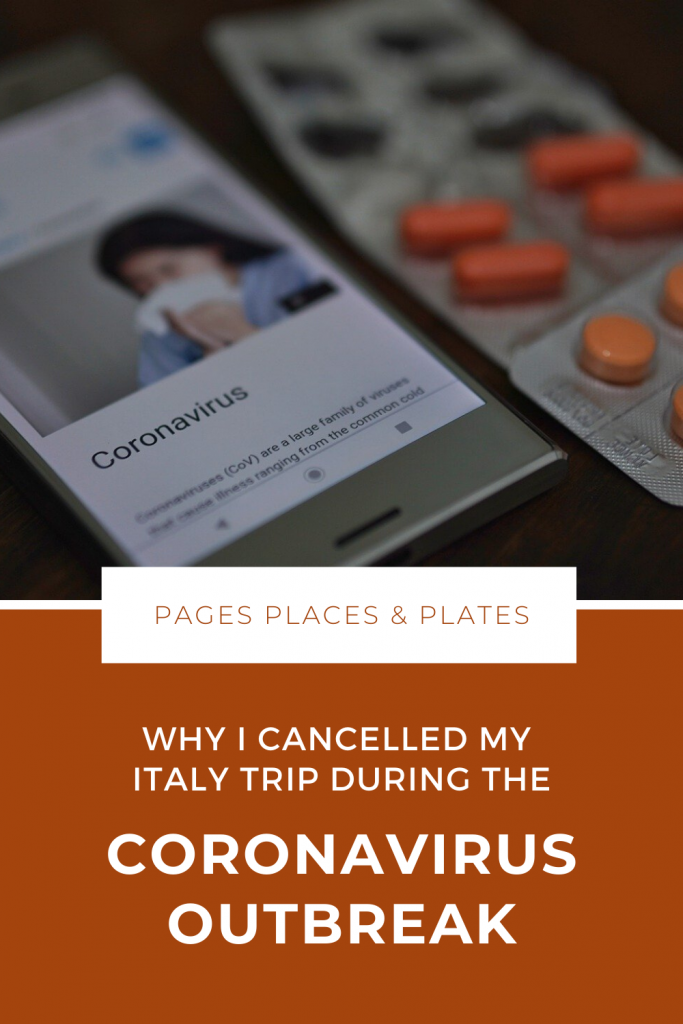 Pinterest image for Why I Cancelled My Italy Trip During The Coronavirus Outbreak