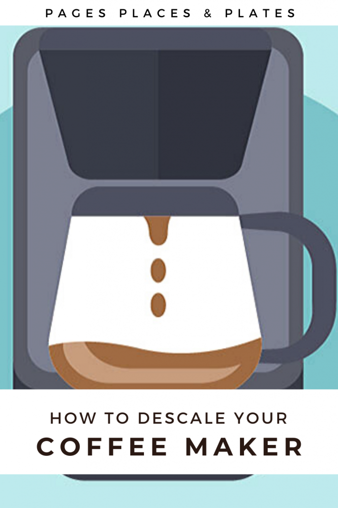 Pinterest image for How To Descale Your Coffee Maker