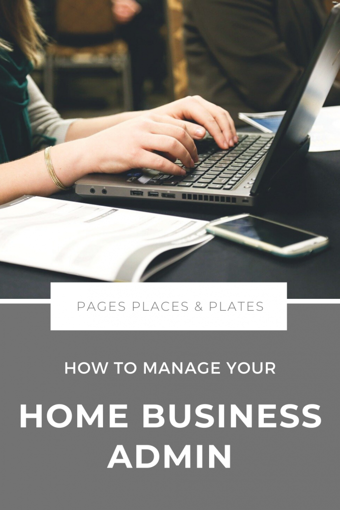 Pinterest image for How To Manage Your Home Business Admin