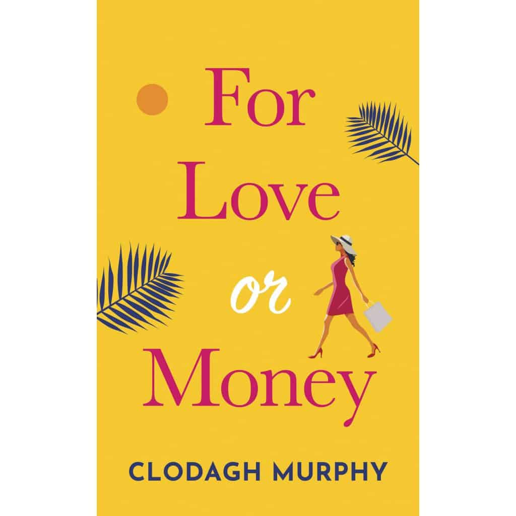 Cover image for For Love Or Money by Clodagh Murphy