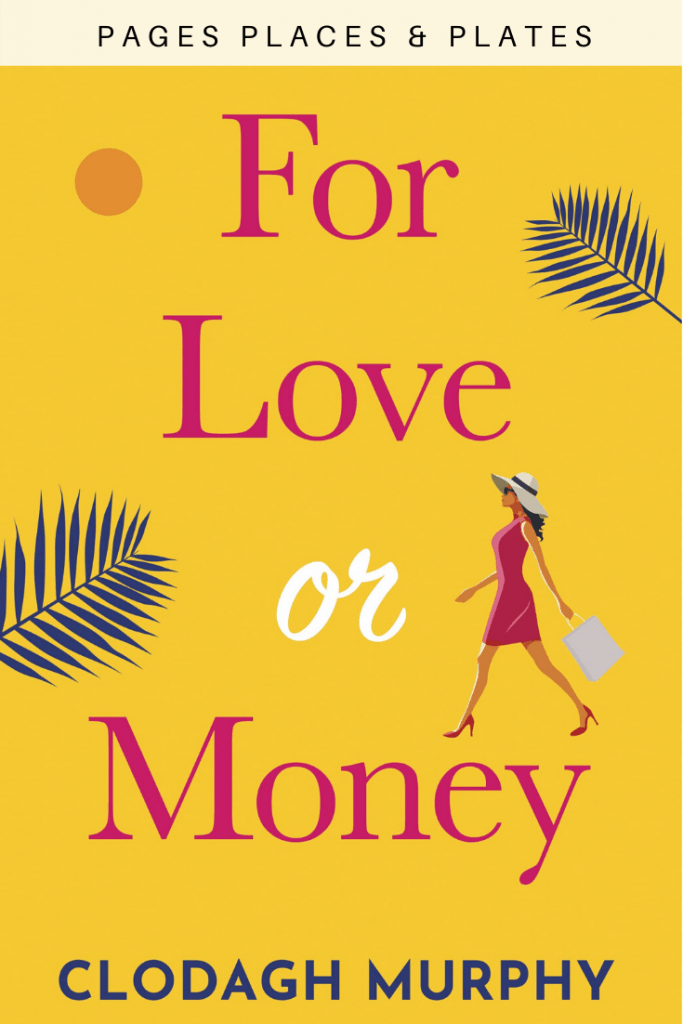 Pinterest image for Irish chick lit novel For Love Or Money