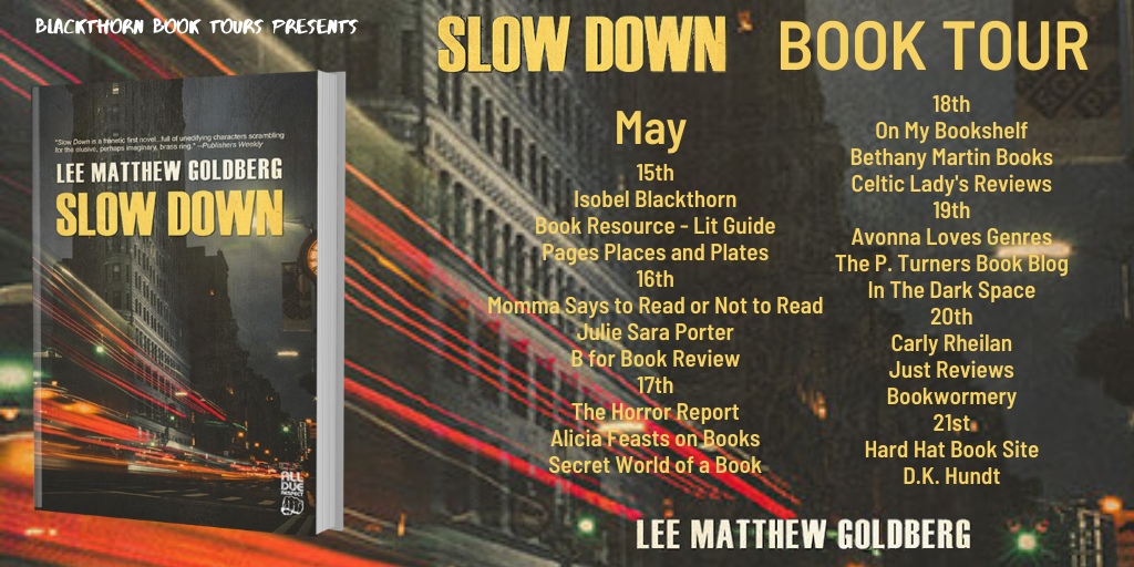 Book tour banner for Slow Down dark noir fiction