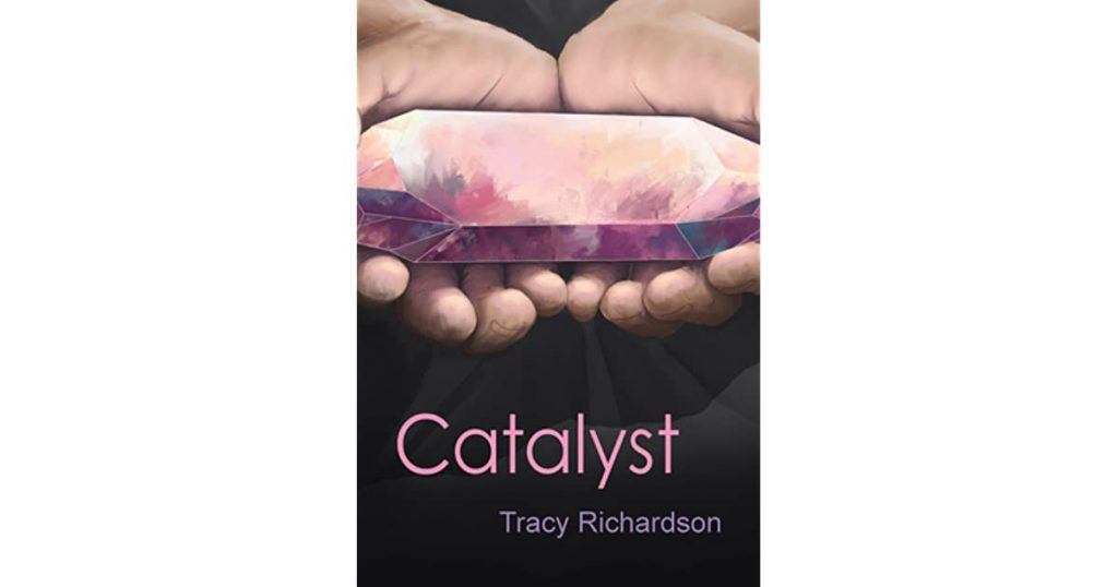 Book cover for Catalyst with Tracy Richardson