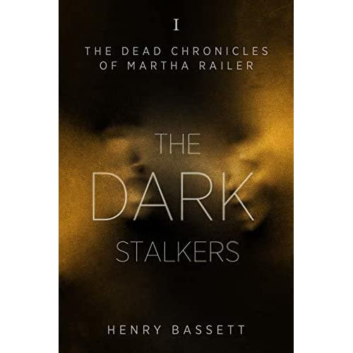 Cover image of The Dark Stalkers by Henry Bassett