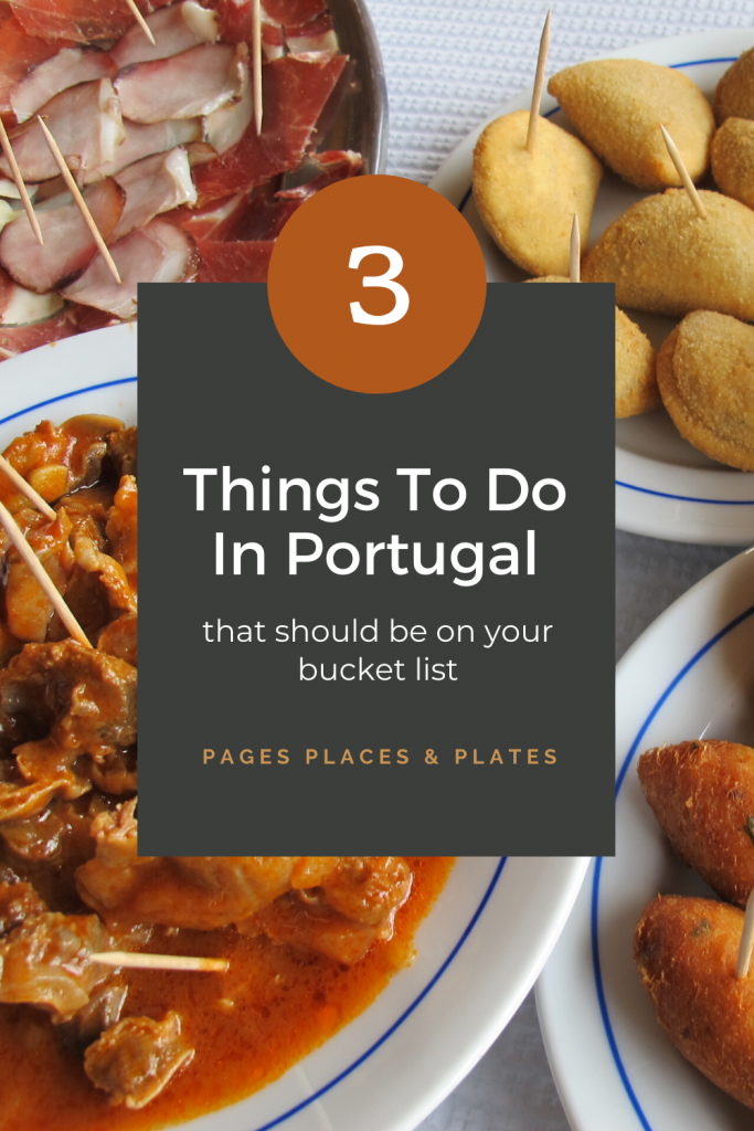 Pinterest image for Three Things To Do In Portugal