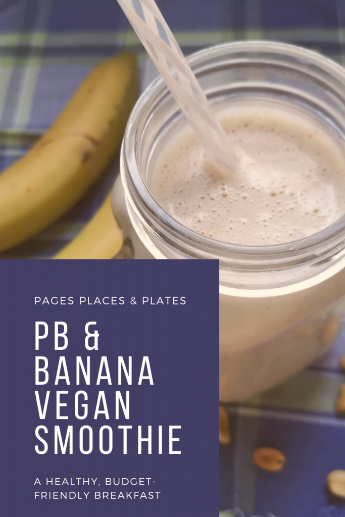 Pinterest image for PB And Banana Vegan Smoothie