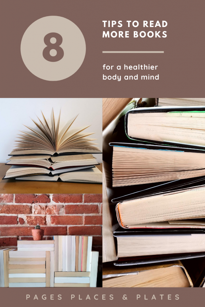 Pinterest image for 8 Tips To Read More Books