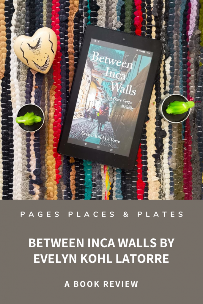 Title image for female travel memoir Between Inca Walls by Evelyn Kohl LaTorre