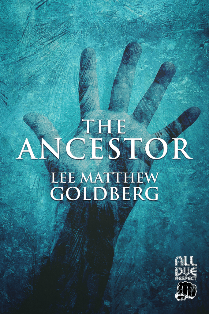 Cover image for The Ancestor by Lee Matthew Goldberg