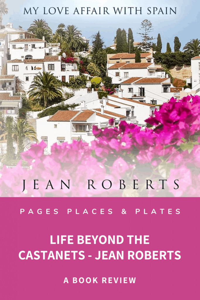 Pinterest image for Life Beyond The Castanets, second of Jean Robert's travel memoir books