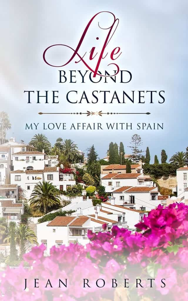 Cover image for Life Beyond The Castanets, second of two travel memoir books