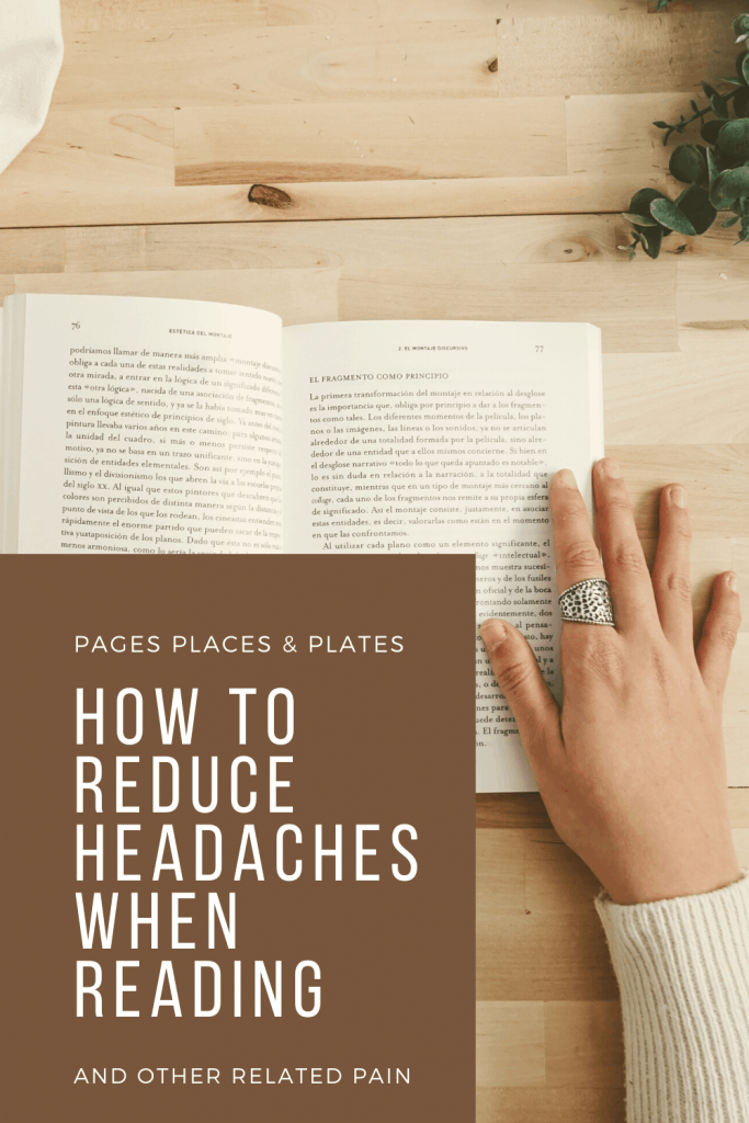 Pinterest image for How To Reduce Headaches When Reading