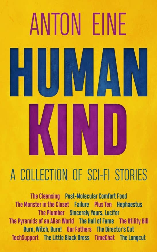 Cover image for Human Kind by Anton Eine - yellow background with blue and magenta text, bold HUMAN KIND title and A Collection Of Sci-Fi Stories sub-heading, with titles of sci-fi short stories listed underneath