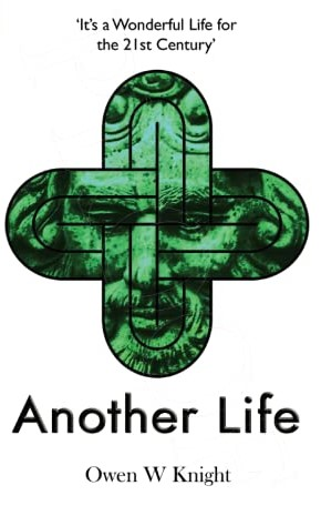 Cover image for speculative fiction novel Another Life by Owen W. Knight