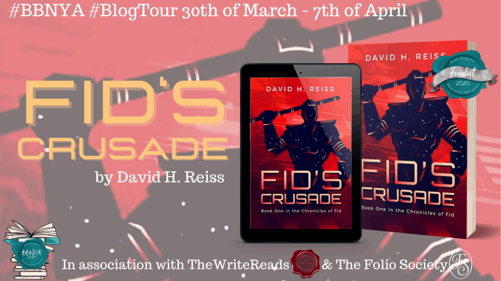 Blog tour title image for superhero fiction Fid's Crusade by David H. Reiss - banner with cover in background and paperback and kindle version of books in the foreground