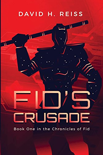 Cover image for superhero fiction Fid's Crusade - red technological patterned background with a strong looking, armoured superhero in black and dark red and dotted with tiny white stars facing slightly to the right and holding a long pole in his right hand behind his head