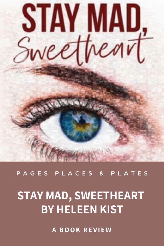 Pinterest image for Stay Mad, Sweetheart - modern feminist novels